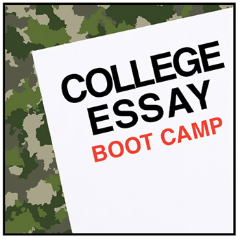 College Essay Boot Camp